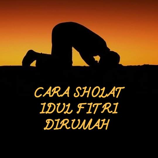 Begini Cara Shalat Idul Fitri Di Rumah Oleh Ustad Ahmad